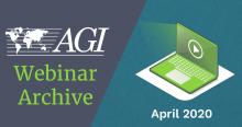 AGI Webinar Archive - April 2020