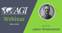 June 2019 AGI Webinar hosted by Jason Greenwood